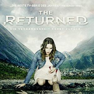 Die wahrscheinlich beste europäische Mystery-Serie: The Returned